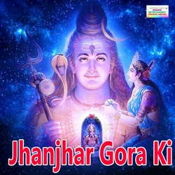 Jhanjhar Gora Ki songs