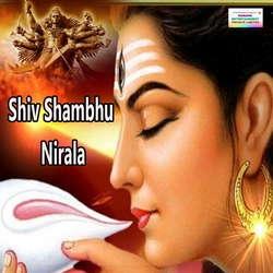 Shiv Shambhu Nirala songs