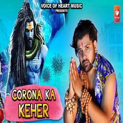 Corona Ka Keher songs