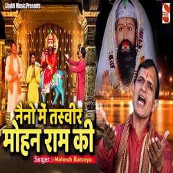 Naino Me Tasveer Mohan Ram Ki songs