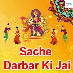 Sache Darbar Ki Jai songs
