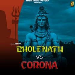 Bholenath Vs Corona songs