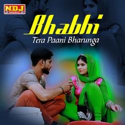 Bhabhi Tera Paani Bharunga songs