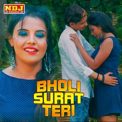 Bholi Surat Teri songs