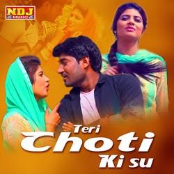 Teri Choti Ki Su songs