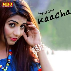 Mera Suit Kaacha songs