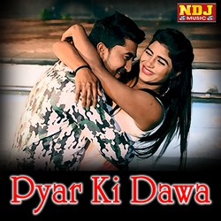 Pyar Ki Dawa songs