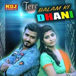 Tere Balam Ki Dhani songs