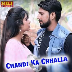 Chandi Ka Chhalla songs