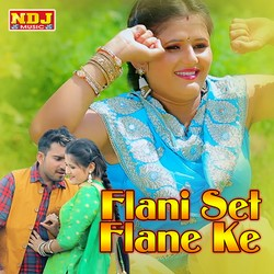 Flani Set Flane Ke songs