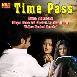 Time Pass songs