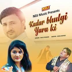 Kadar Bhulgi Yara Ki songs