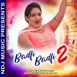 Listen to Badli Badli 2 songs from Badli Badli 2