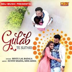 Gulab Te Suthri songs
