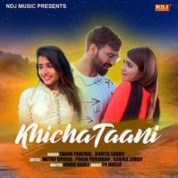 Khicha Taani songs