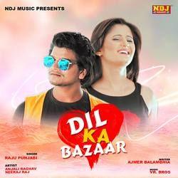 Dil Ka Bazaar songs