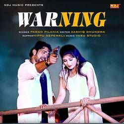 Warning songs