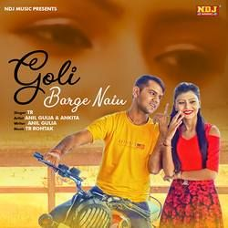 Goli Barge Nain songs