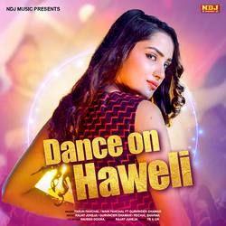Dance On Haweli songs
