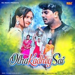 Olha Kadhey Sai songs