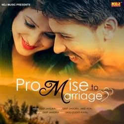 Promise To Marriage songs