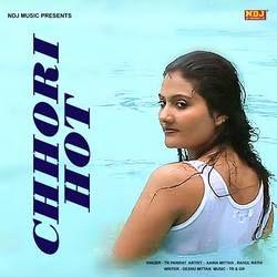 Chhori Hot songs