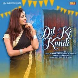 Dil Ki Kundi songs
