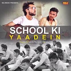 School Ki Yaadein songs