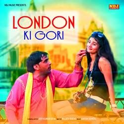 London Ki Gori songs