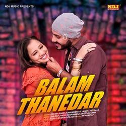 Balam Thanedar songs