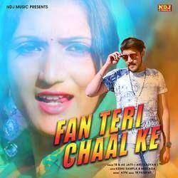 Fan Teri Chaal Ke songs