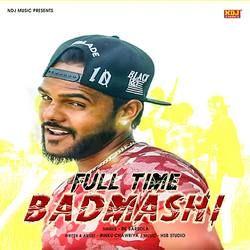 Full Time Badmashi songs