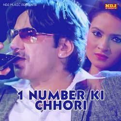 1 Number Ki Chhori songs