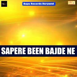 Sapere Been Bajde Ne songs