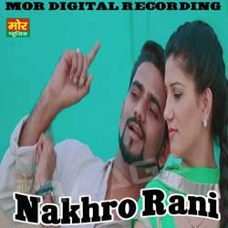 Nakhro Rani songs