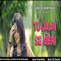 Tu Jaan Se Meri songs