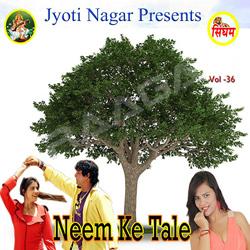 Neem Ke Tale songs