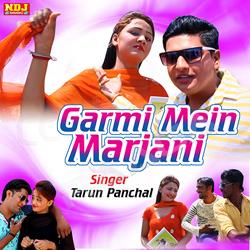 Garmi Ke Mein Marjani songs