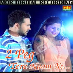 2 Peg Tere Naam Ke songs