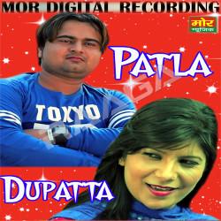 Patla Dupatta songs