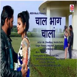 Chaal Bhaag Chaalan songs