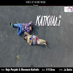 Katkhani songs