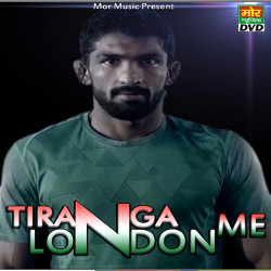 Tiranga London Me songs