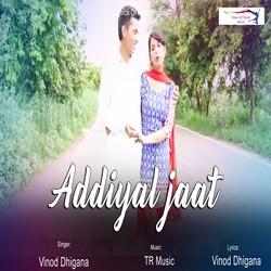 Addiyal Jaat songs