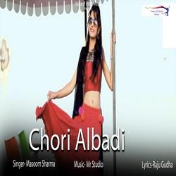Chori Albadi songs