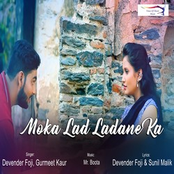 Moka Lad Ladane Ka songs