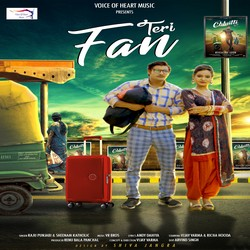 Teri Fan songs