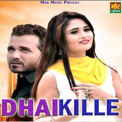 Dhai Kille songs