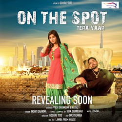 On The Spot Tera Yaar