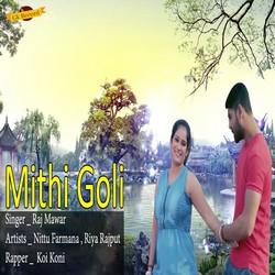 Mithi Goli songs